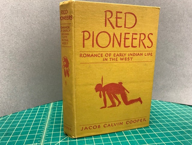 Image for RED PIONEERS : Romance of Early Indian Life in the West