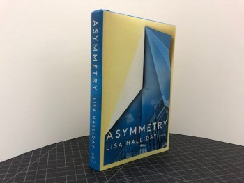 Image for ASYMMETRY : A Novel  (signed & dated )