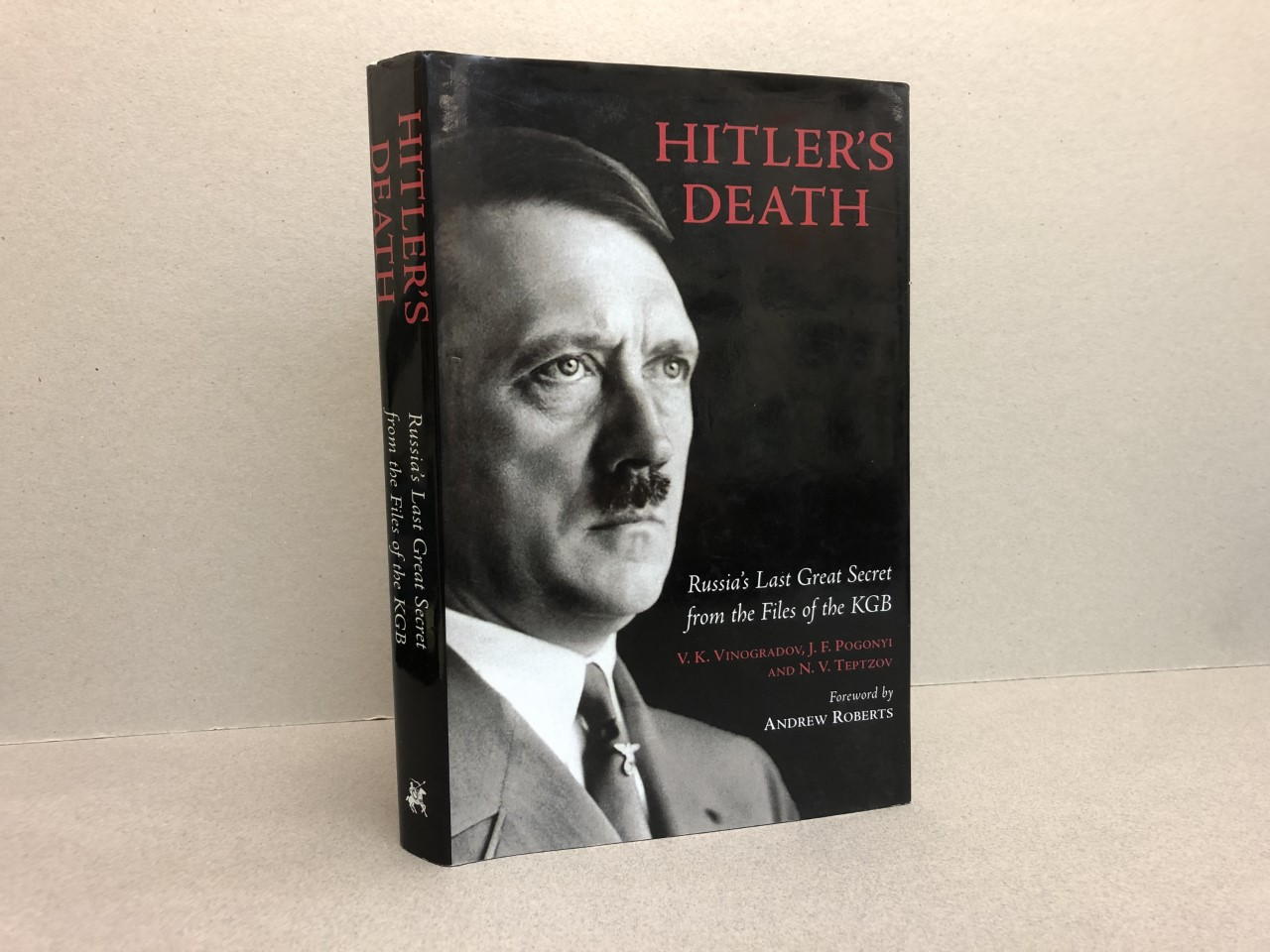Image for HITLER'S DEATH : Russia's Last Great Secret from the files of the KGB
