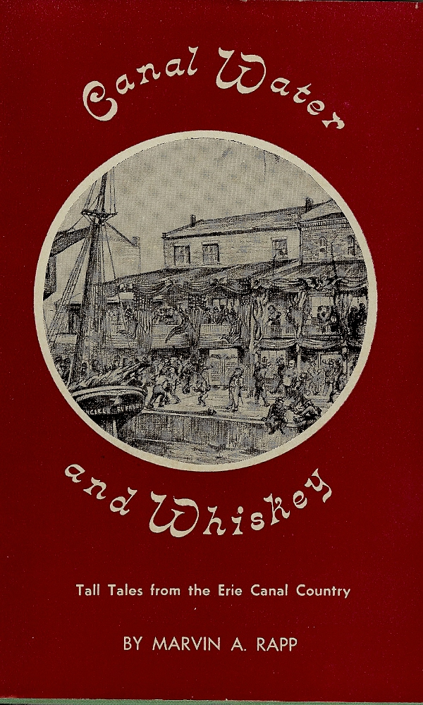 Image for CANAL WATER AND WHISKEY : Tall Tales From The Erie Canal Country