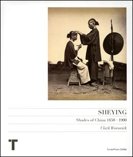SHEYING : Shades of China 1850 - 1900