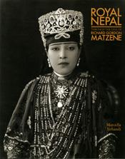 ROYAL NEPAL : Through the Lens of Richard Gordon Matzene
