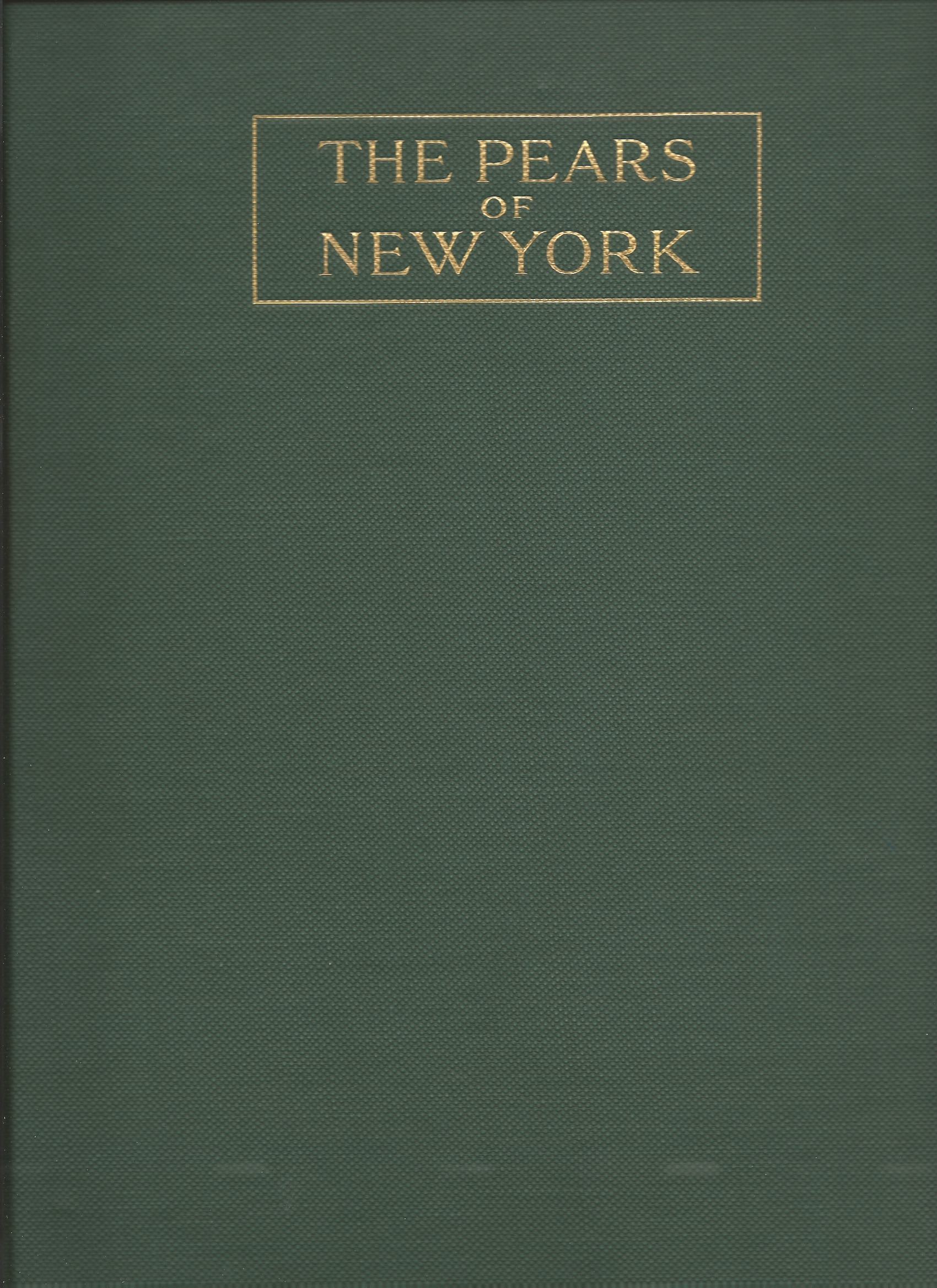 Image for THE PEARS OF NEW YORK : State of New York - Department of Agriculture - Twenty-Ninth Annual Report - Vol. 2 , Part II