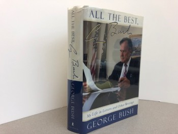 Image for ALL MY BEST GEORGE BUSH : My Life in Letters and Other Writings  ( signed )