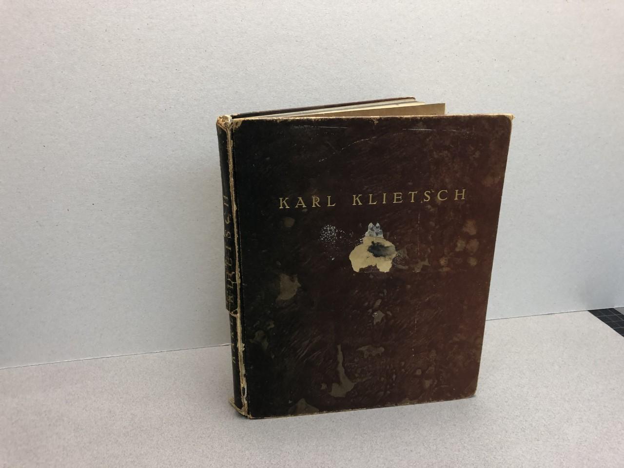 KARL KLIETSCH Der Erinder Der Heliogravure Ubd Des Rakeltiefdruckes Karl Klietsch Inventor of the Heliogravure and Gravure Printing