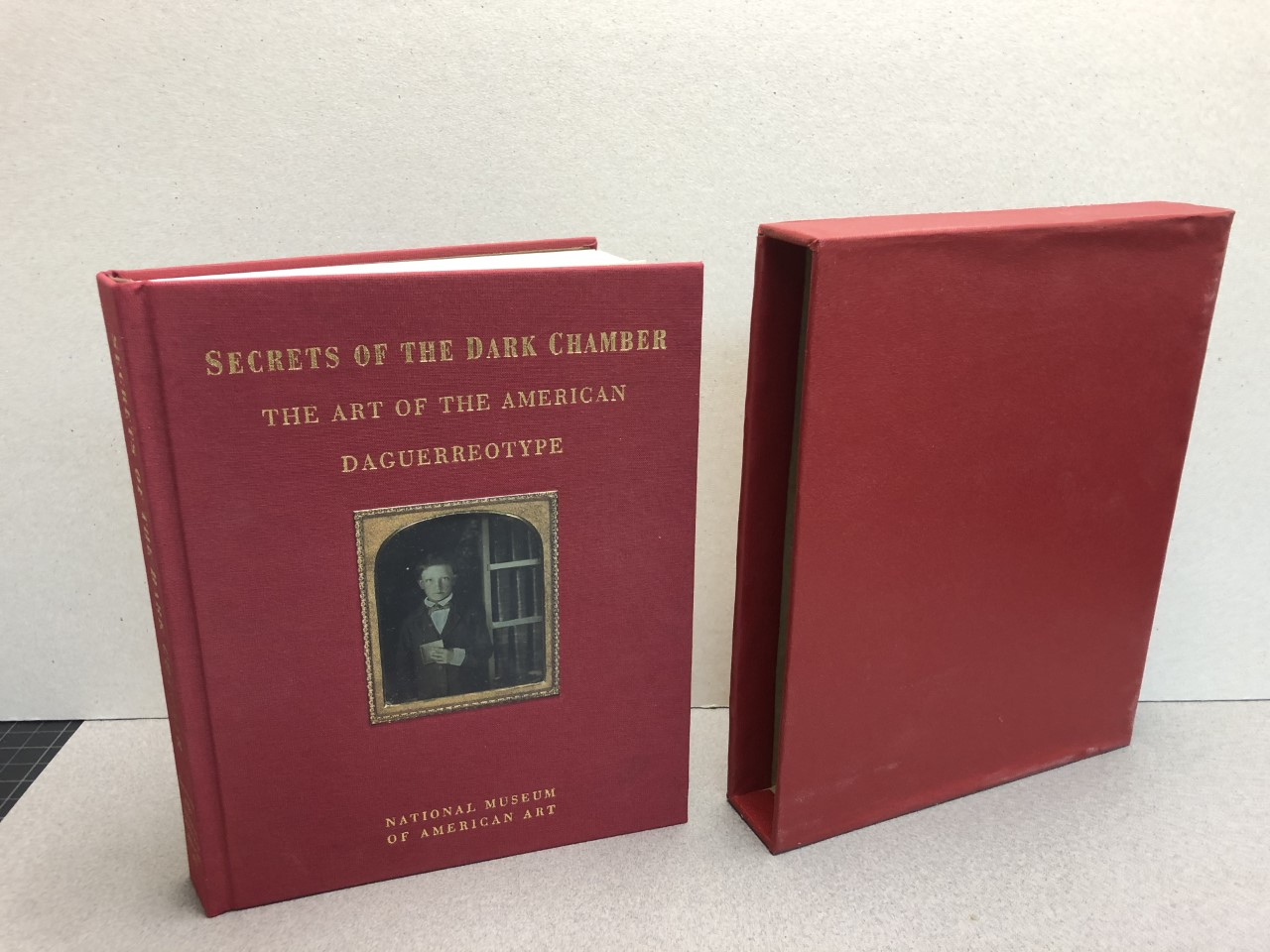 Image for Secrets of The Dark Chamber: The Art of The American Daguerreotype