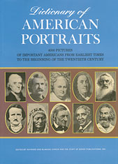 Image for Dictionary of American Portraits: 4000 Pictures of Important Americans from Earliest Times to the Beginning of the Twentieth Century
