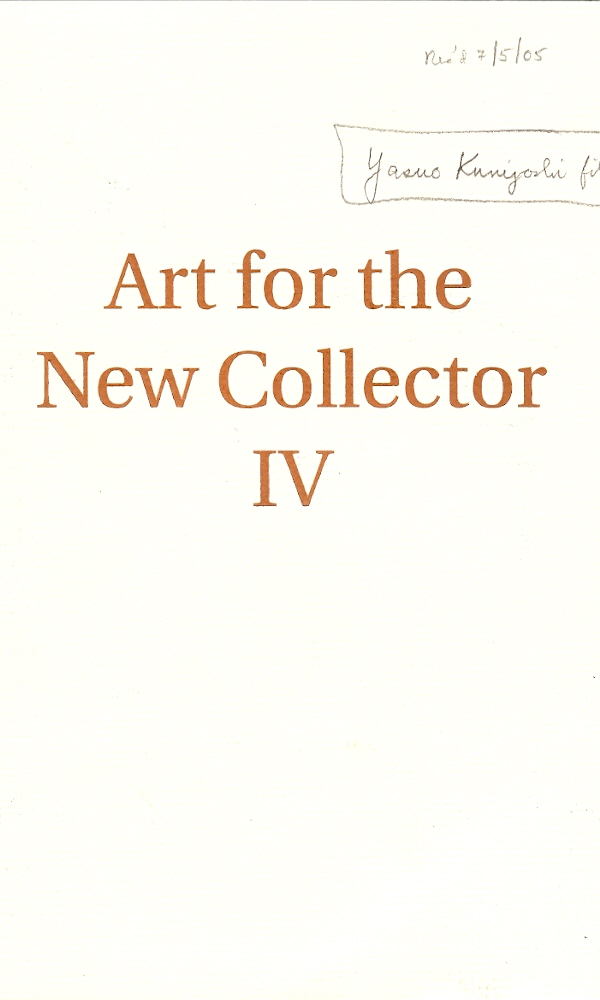 Image for ART FOR THE COLLECTOR IV : July 12 through Sept. 10, 2005
