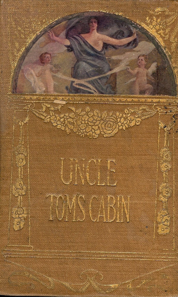 Image for UNCIL TOM'S CABIN : Life Among The Lowly