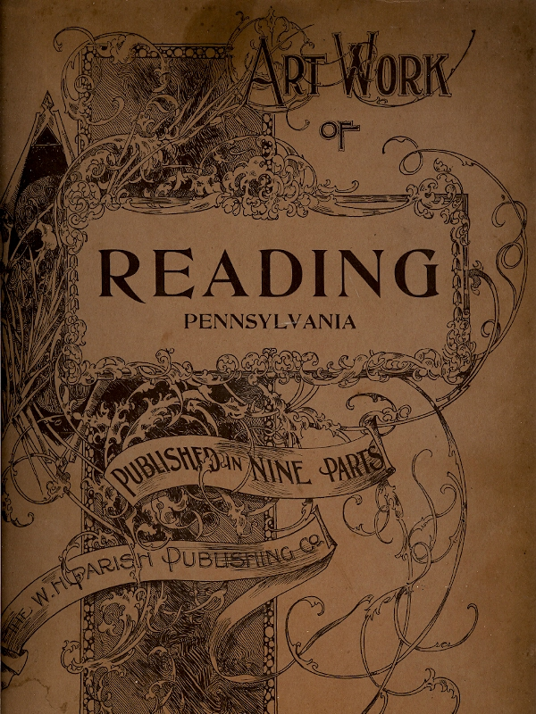 Image for ART WORK OF READING PENNSYLVANIA : Published in Nine Parts