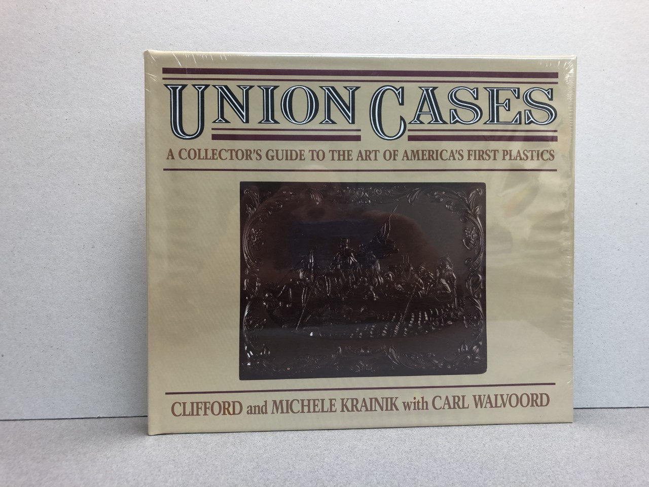 Image for Union Cases: A Collectors Guide to the Art of America's First Plastics