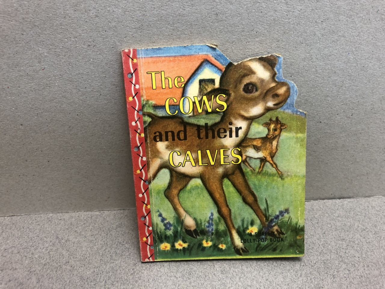 Image for The Cows and Their Calves: A Shaped Lolly Pop Book