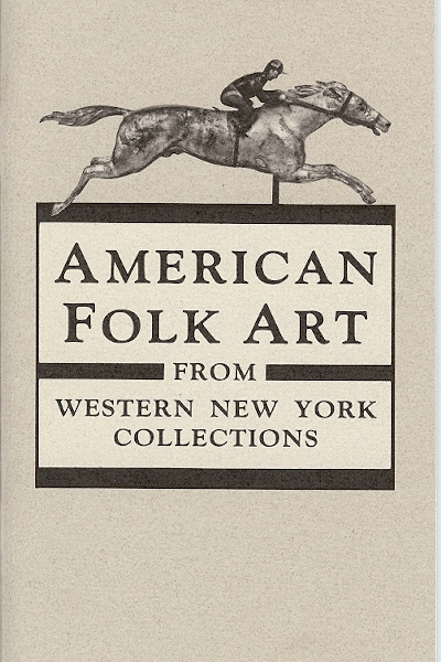 Image for AMERICAN FOLK ART : From Western New York Collections