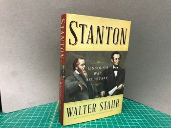 Image for STANTON : Lincoln's War Secretary (signed)