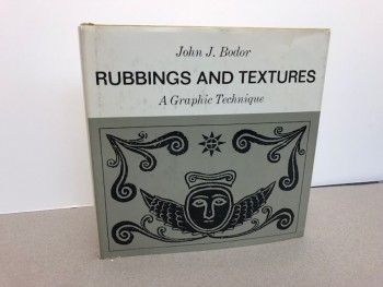 Image for RUBBINGS AND TEXTURES : A Graphic Technique