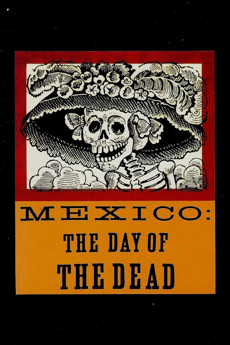Image for MEXICO : THE DAY OF THE DEAD AN ANTHOLOGY