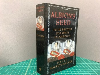 Image for Albion's Seed: Four British Folkways in America (America: a cultural history)