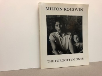 Image for MILTON ROGOVIN : The Forgotten Ones ( signed )