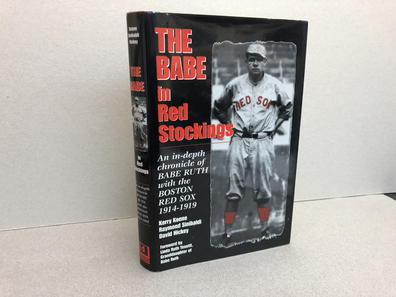 Image for THE BABE IN RED STOCKINGS : An In-Depth Chronicle of Babe Ruth With the Boston Red Sox, 1914-1919  ( signed by all )
