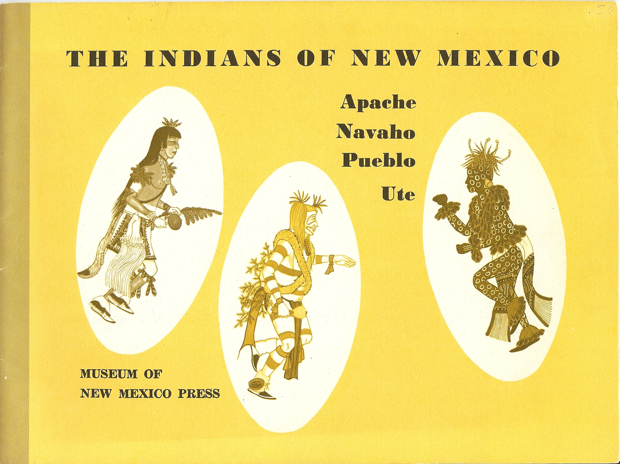 Image for THE INDIANS OF NEW MEXICO : Apache , Navaho , Pueblo , Ute.