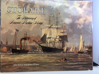Image for STOBART : The Rediscovery of America's Maritime Heritage