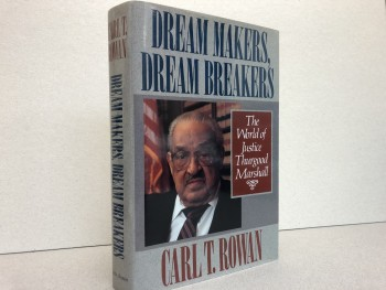Image for DREAM MAKERS , DREAM BRAKERS : The World of Justice Thurgood Marshall