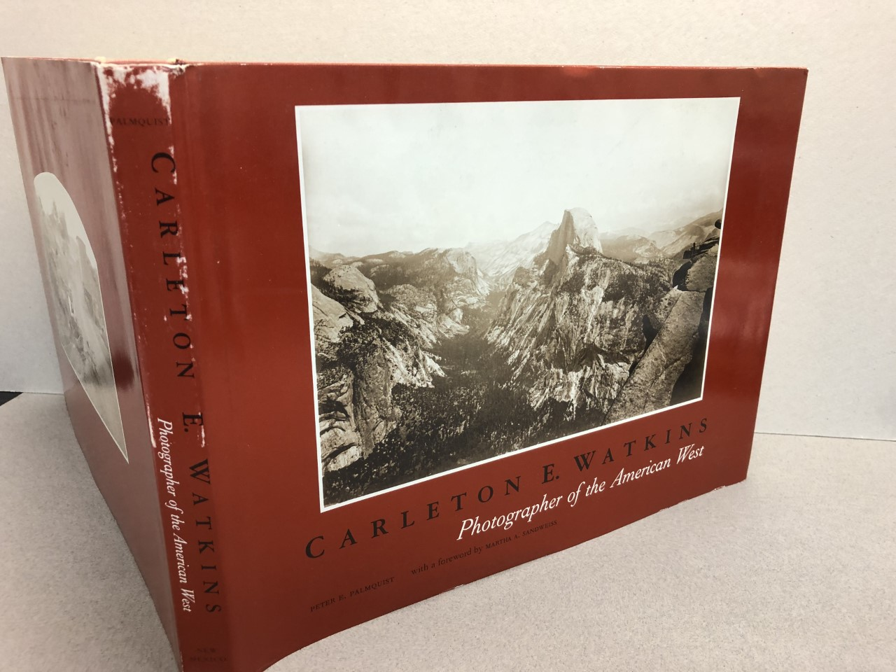 Image for CARLETON E. WATKINS : Photographer of the American West ( signed )