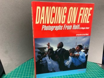 Image for DANCING ON FIRE : Photographs from Haiti