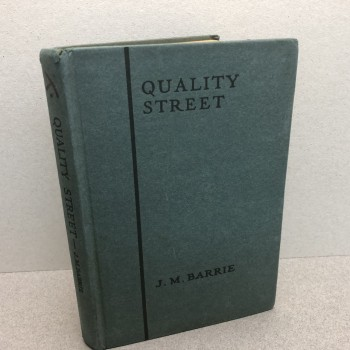 "Image for THE PLAYS OF J.M. BARRIE "" QUALITY STREET "" : A Comedy"