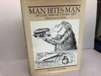Image for Man Bites Man :Two Decades of Satiric Art