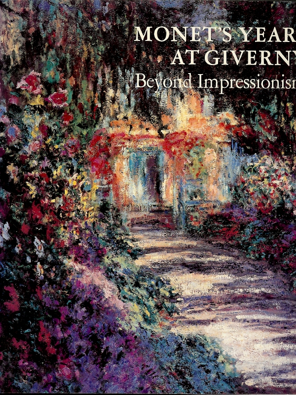 Image for MONET'S YEARS AT GIVERNY : Beyond Impressionism