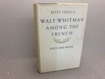 Image for Walt Whitman Among the French: Poet and Myth