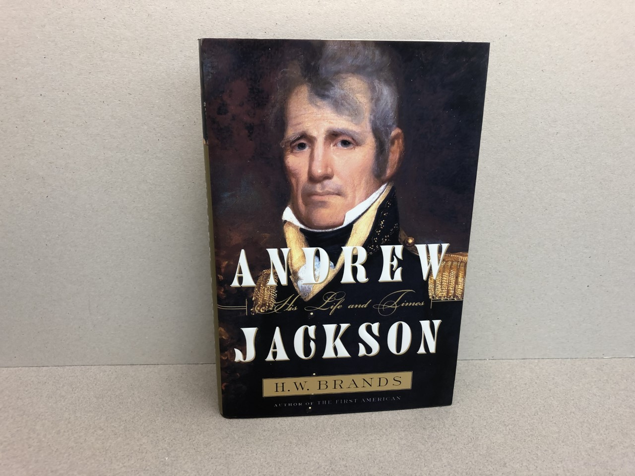 Image for ANDREW JACKSON : His Life and Times ( signed & dated )