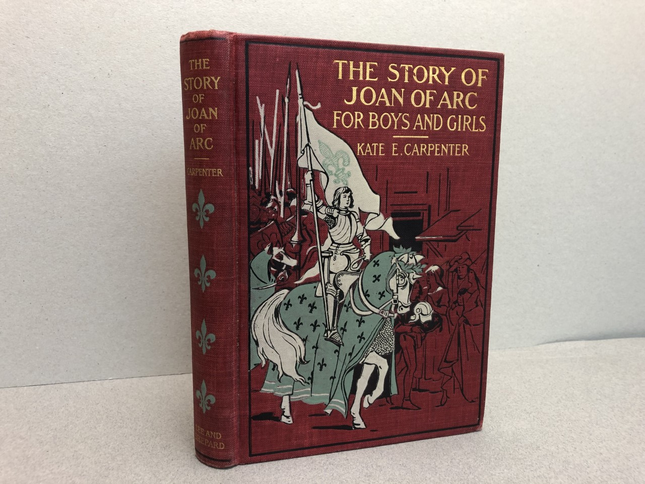 Image for THE STORY OF JOAN OF ARC : For Boys and Grils