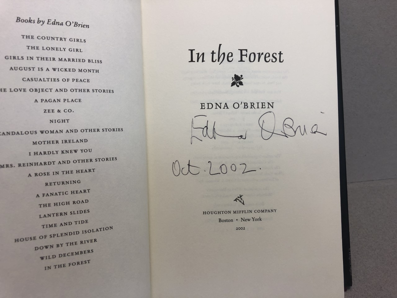 Image for IN THE FOREST : A Novel ( signed & dated )