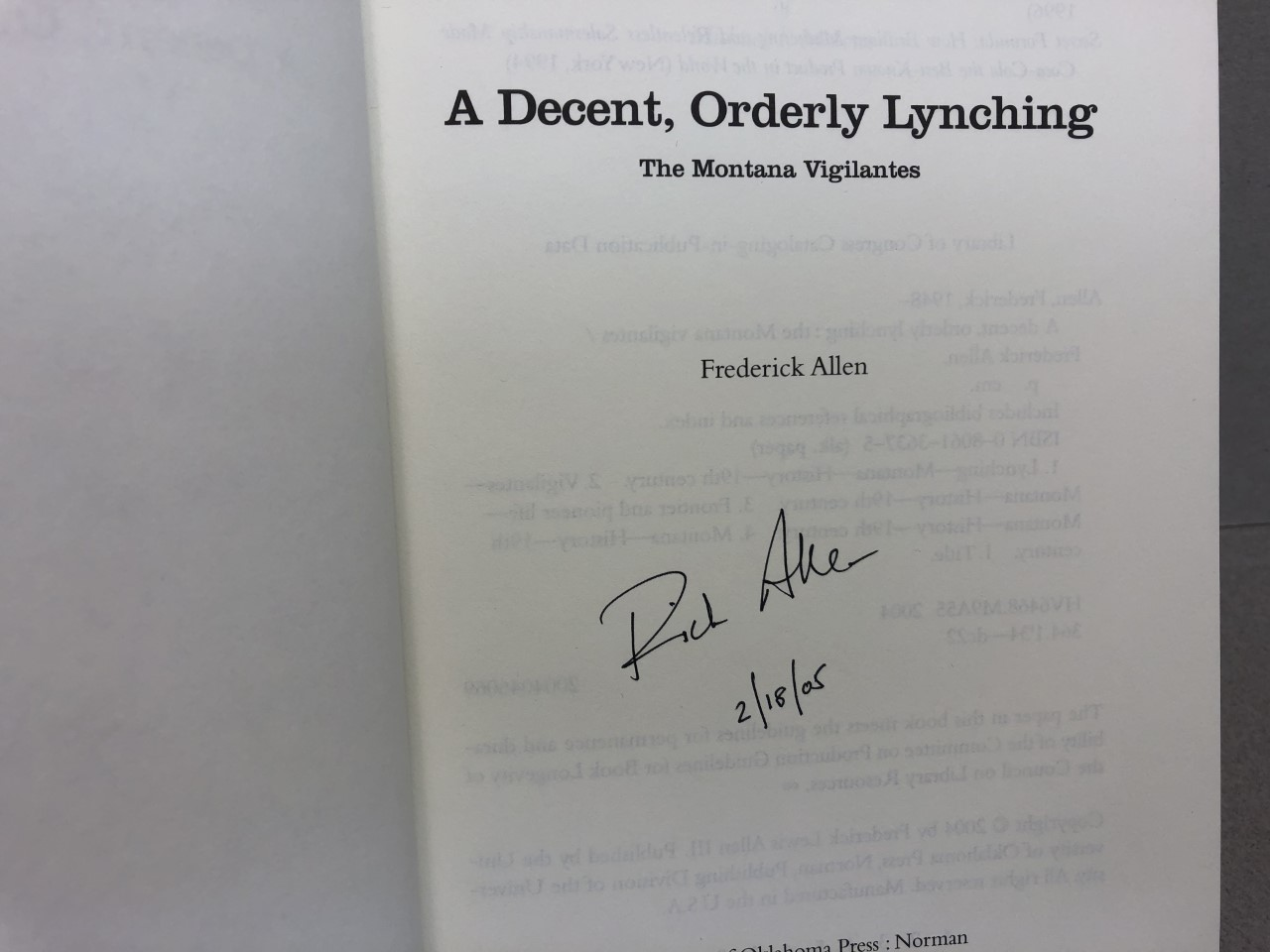 Image for A Decent, Orderly Lynching: The Montana Vigilantes ( signed and dated )