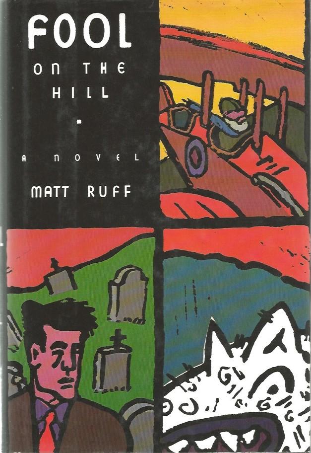 FOOL ON THE HILL ( A Novel )