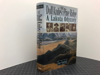 Image for The Dull Knifes of Pine Ridge: A Lakota Odyssey