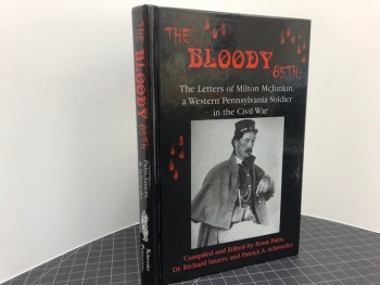 Image for The Bloody 85th: The Letters of Milton McJunkin, a Western Pennsylvania Soldier in the Civil War