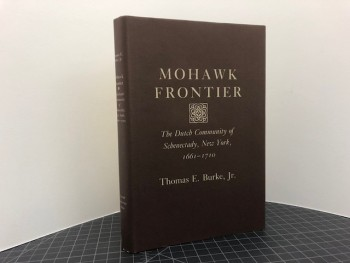 Image for MOHAWK FRONTIER : The Dutch Community of Schenectady, New York, 1661-1710