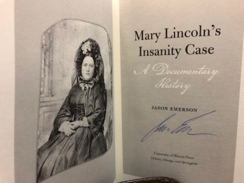 Image for MARY LINCOLN'S INSANITY CASE : A Documentary History (signed)