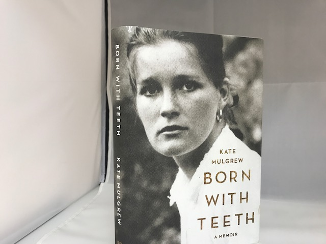 Image for BORN WITH TEETH , A Memoir