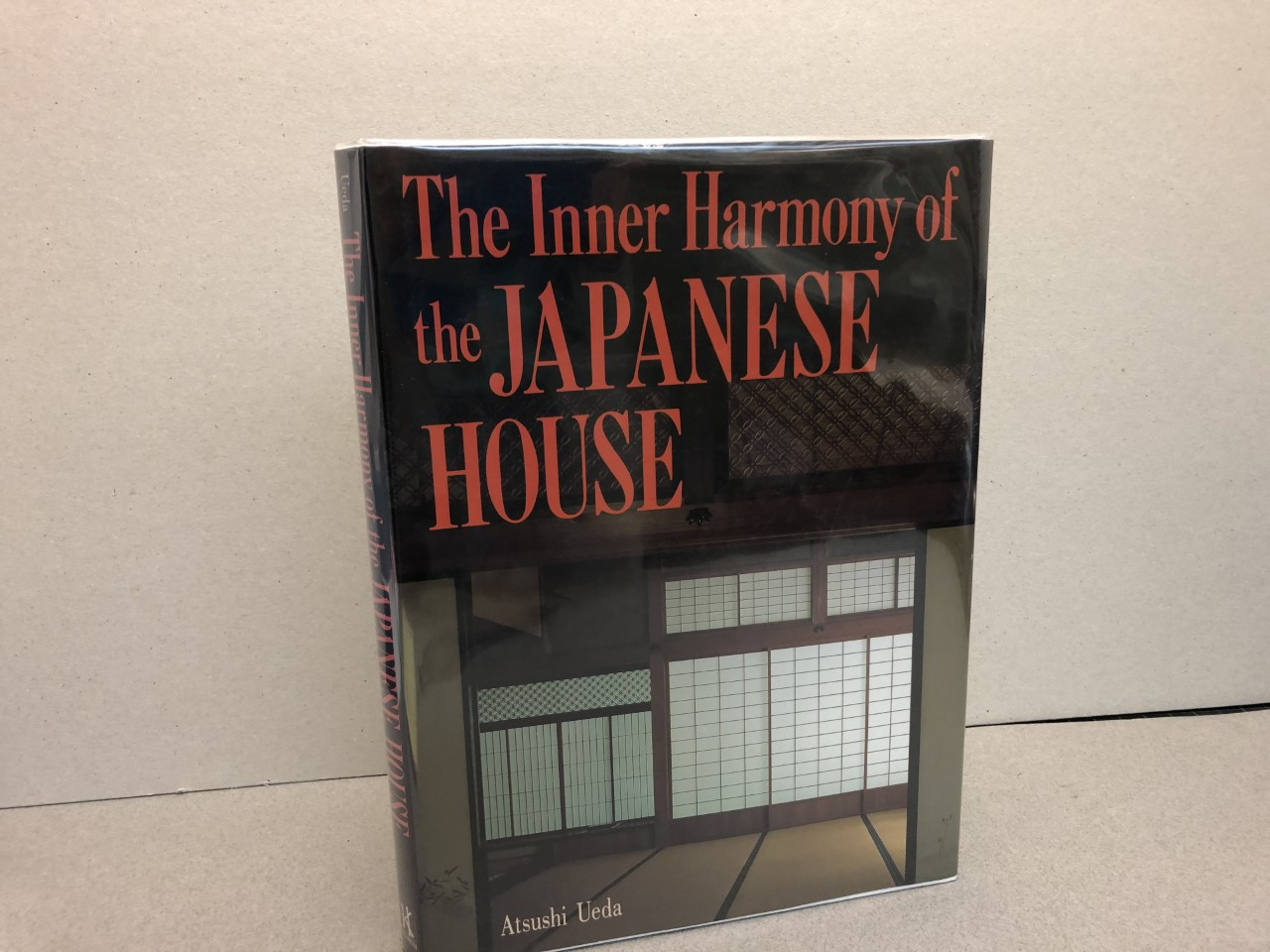 Image for The Inner Harmony of the Japanese House (signed )