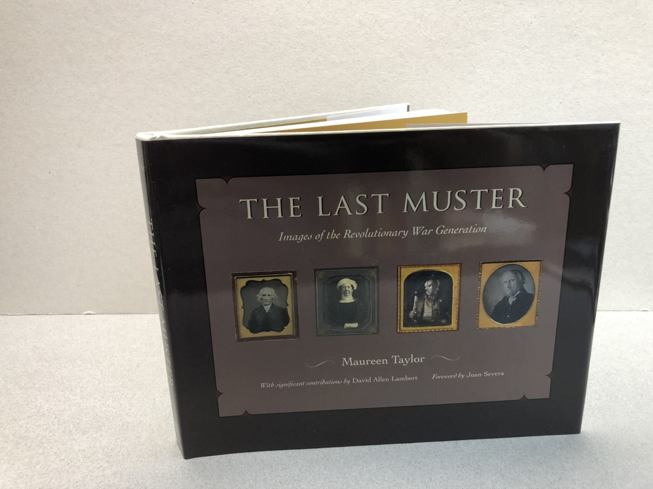 Image for THE LAST MUSTER : Images of the Revolutionary War Generation ( signed & dated )