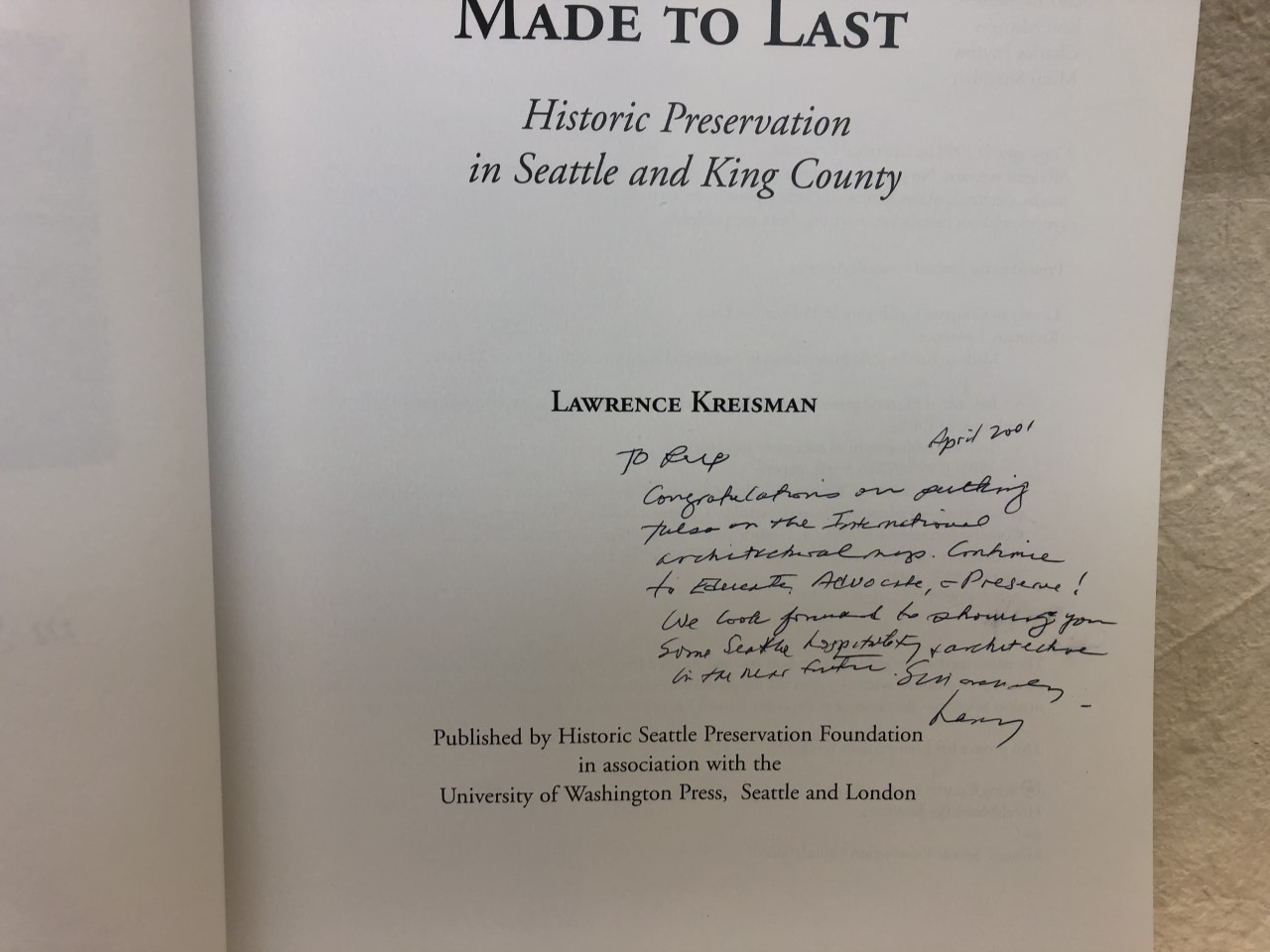 Image for MADE TO LAST : Historic Preservation in Seattle and King County ( signed )