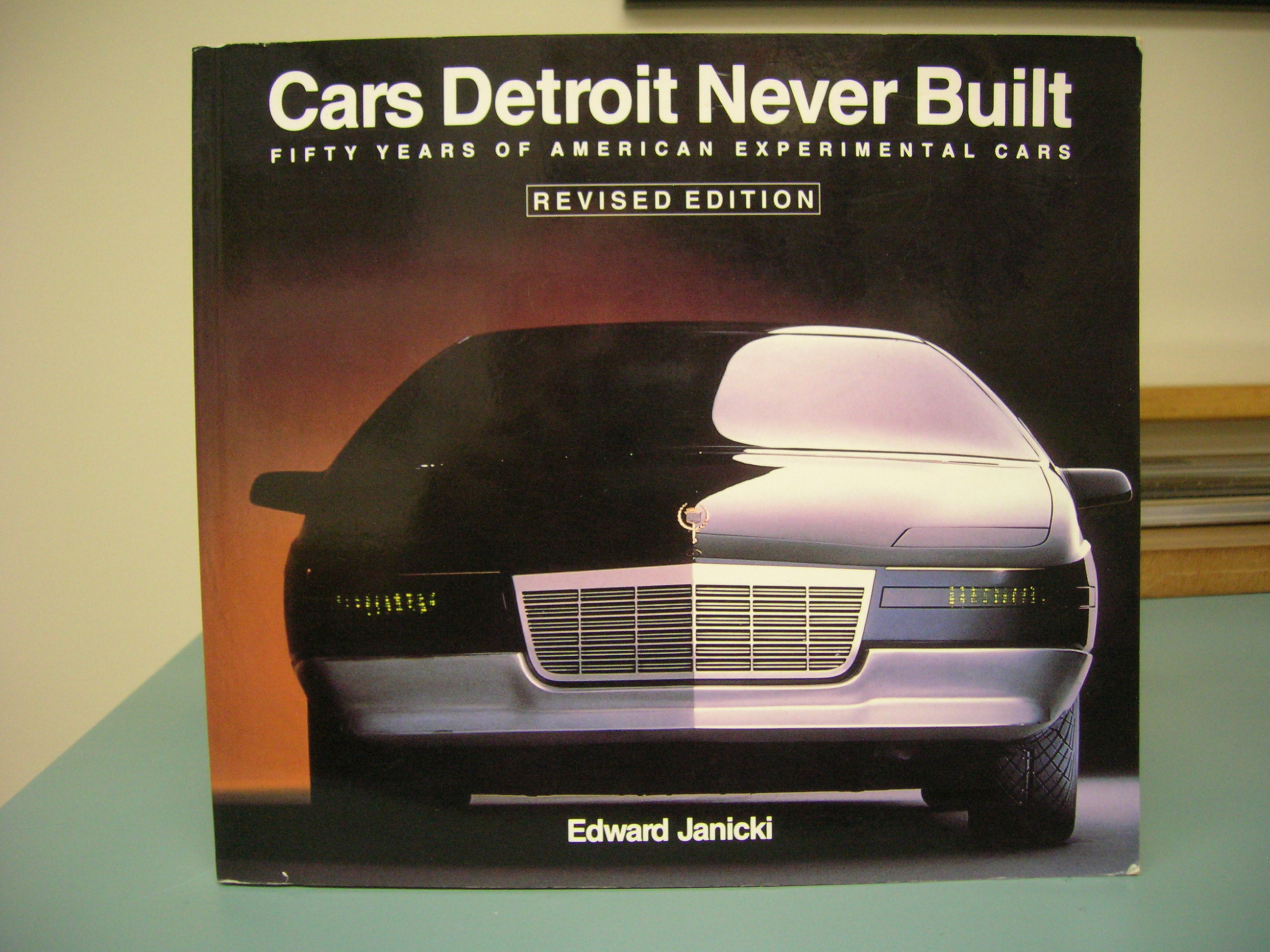 Image for CARS DETROIT NEVER BUILT : Fifty Years of American Experimental Cars