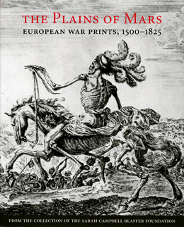 Image for THE PLAINS OF MARS : European War Prints , 1500 - 1825