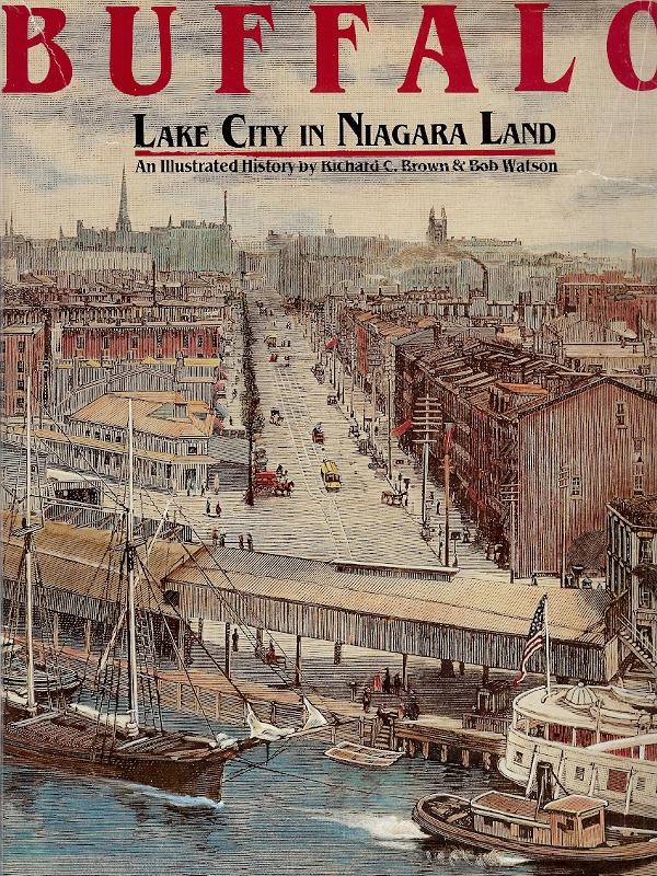 Buffalo, Lake City in Niagara Land: An Illustrated History
