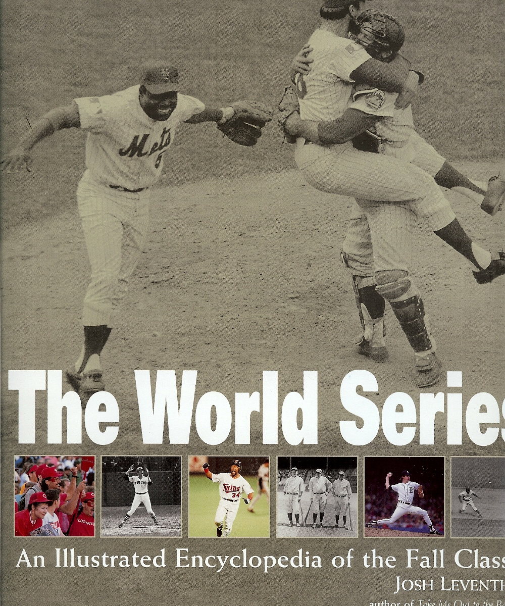 Image for The World Series: An Illustrated Encyclopedia of the Fall Classic