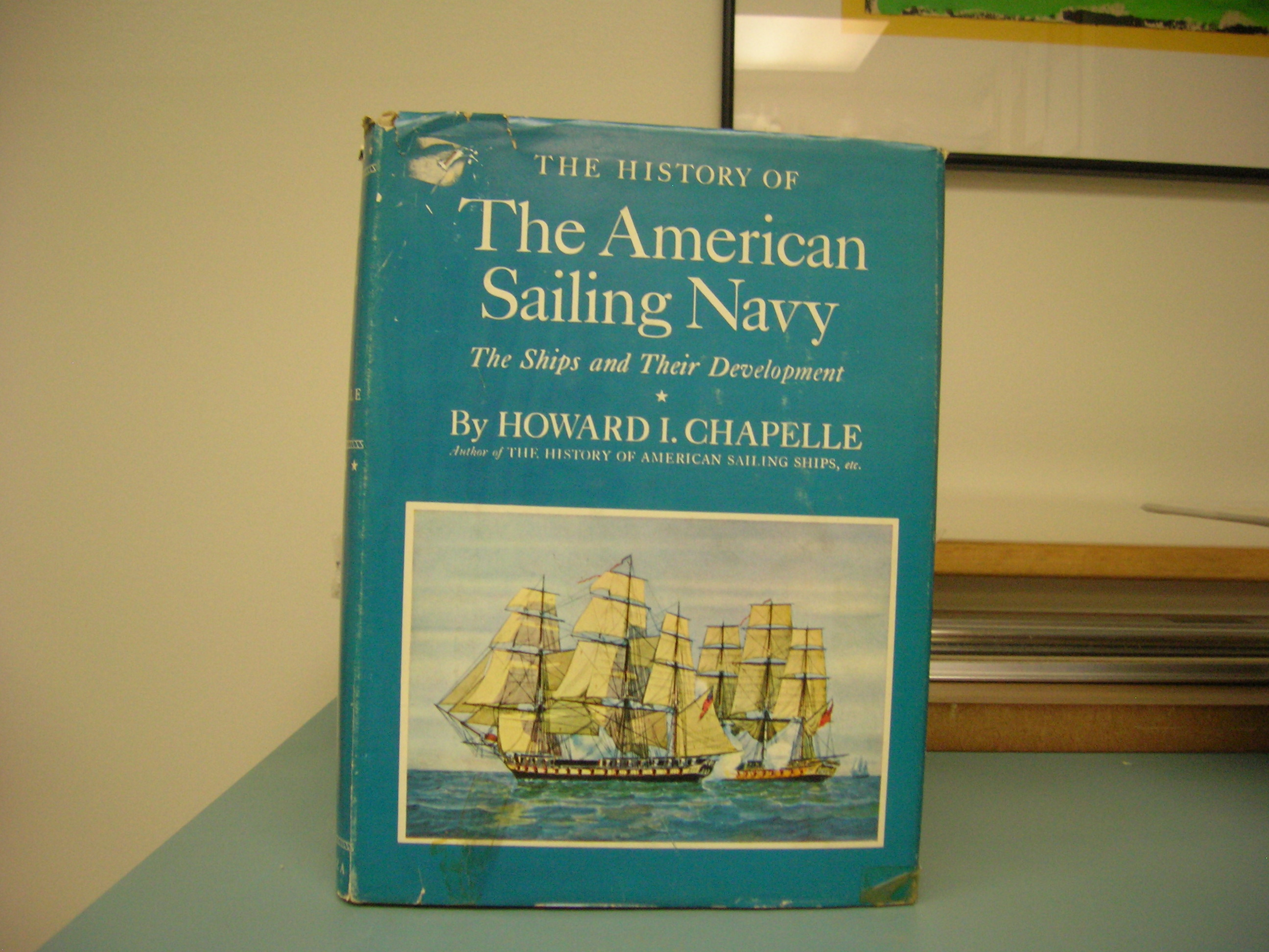 Image for THE HISTORY OF THE AMERICAN SAILING NAVY : The Ships and Their Development